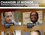 Portraits d'entrepreneurs sociaux avec le documentaire Changer le monde